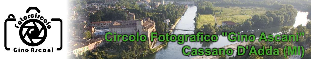 Circolo Fotografico Cassano d'Adda – Gino Ascani